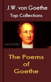 The Poems of Goethe: Top Classic of German