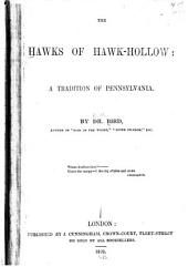 The Hawks of Hawk-Hollow: A Tradition of Pennsylvania