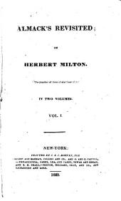 Almack's Revisited: Or, Herbert Milton, Volumes 1-2
