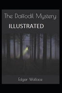 The Daffodil Mystery( Illustrated Edition)