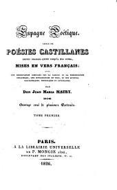 Espagne poetique, choix de poesies Castillanes depuis Charles-Quint jusqu' a nos jours, mises en vers francais (etc.)
