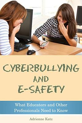 Cyberbullying and E safety