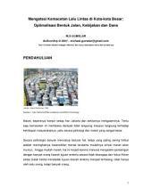 Mengatasi Kemacetan Lalu Lintas di Kota-kota Besar: Optimalisasi Bentuk Jalan, Kebijakan dan Dana