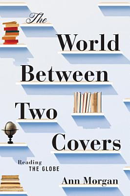 The World Between Two Covers  Reading the Globe