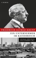 Friedrich Alfred Krupp PDF