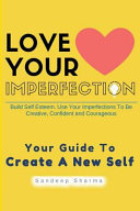 Love Your Imperfection