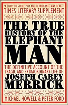 The True History of the Elephant Man PDF