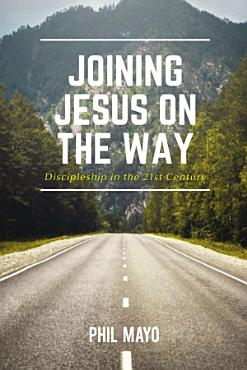 Joining Jesus on the Way PDF