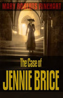 The Case of Jennie Brice Illustrated