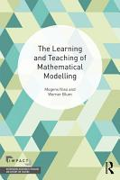 The Learning and Teaching of Mathematical Modelling PDF