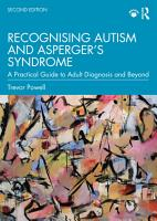 Recognising Autism and Asperger   s Syndrome PDF