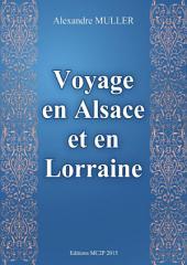 Voyage en Alsace et en Lorraine