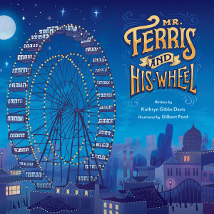 Mr  Ferris and His Wheel Book