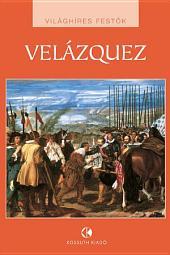 Velázquez: Világhíres festők
