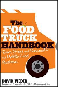 The Food Truck Handbook Book