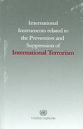 International Instruments Related to the Prevention and Suppression of International Terrorism