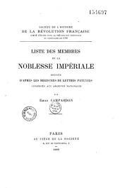 Liste des membres de la noblesse impériale dressée d'après les registres de lettres patentes conservés aux archives nationales