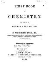First Book in Chemistry: For the Use of Schools and Families