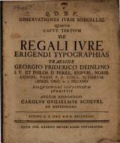 De regali iure erigendi typographias