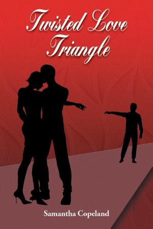 Twisted Love Triangle PDF