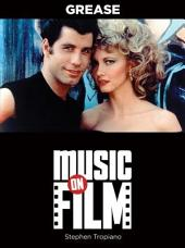 Grease: Music on Film Series