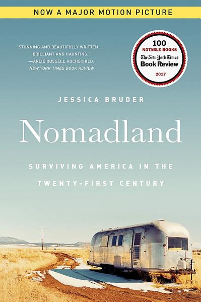 Download Nomadland  Surviving America in the Twenty First Century Book