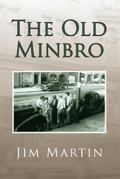 The Old Minbro