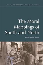 Moral Mappings of South and North