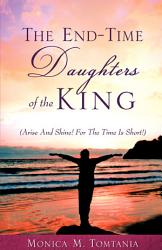 The End Time Daughters Of The King Book PDF