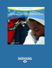 How to Deal with Discrimination  Let s Work It Out   Large Print 16pt  PDF