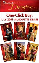 One-Click Buy: July 2009 Silhouette Desire: Royal Seducer\Taming the Texas Tycoon\Inherited: One Child\The Illegitimate King\Magnate's Make-Believe Mistress\Having the Billionaire's Baby