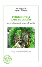 Évènementiels dans la Caraïbe: Atouts et limites pour le tourisme et le territoire
