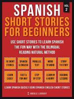 Spanish Short Stories For Beginners (Vol 2)