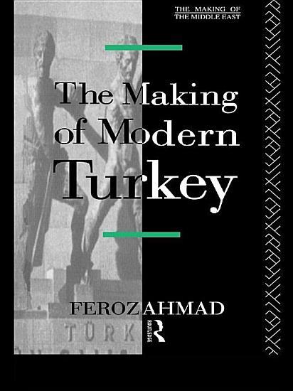 The Making of Modern Turkey PDF
