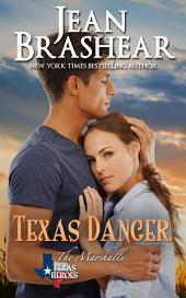 Texas Danger: The Marshalls Book 3
