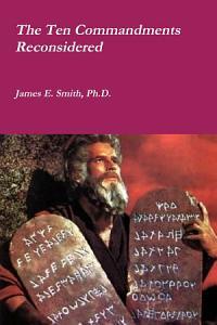 The Ten Commandments Reconsidered PDF