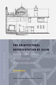 The Architectural Representation of Islam PDF