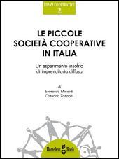 Le piccole società cooperative in Italia: Un esperimento insolito di imprenditoria diffusa