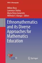 Ethnomathematics and its Diverse Approaches for Mathematics Education PDF