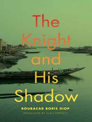 The Knight And His Shadow Book PDF