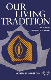 Our Living Tradition: First Series