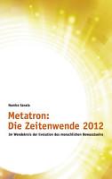 Metatron  Die Zeitenwende im Jahr 2012 PDF