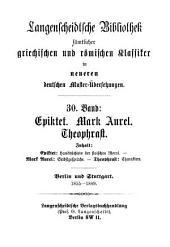 Langenscheidtsche Bibliothek sämtlicher griechischen und römischen Klassiker in neueren deutschen Muster-Übersetzungen: Band 30