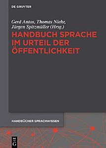 Handbuch Sprache im Urteil der   ffentlichkeit PDF