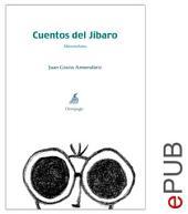 Cuentos del Jíbaro: Compilación de microrrelatos heteróclitos