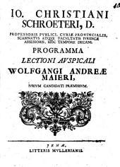 Programma lectioni auspicali Wolfgangi Andreae Maieri iur. cand. praemissum