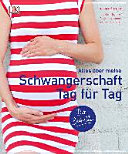 Alles   ber meine Schwangerschaft Tag f  r Tag PDF