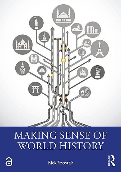 Download Making Sense of World History Book