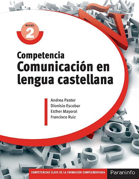 Competencia Comunicacion En Lengua Castellana Nivel 2