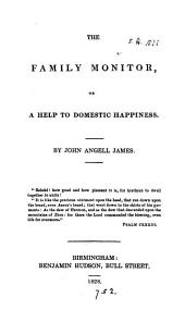The family monitor, or, A help to domestic happiness